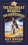 The Doomsday Marshal and the Comancheros, Ray Hogan, 0843948248