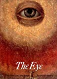 The Eye: The Seer and the Seen (Art and Imagination)