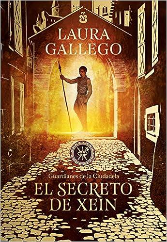 El secreto de Xein, Laura Gallego (Guardianes de la Ciudadela, 2) 51AV5MNTs1L._SX343_BO1,204,203,200_
