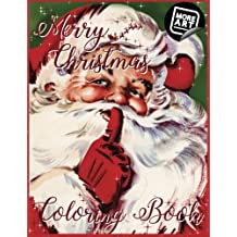 Merry Christmas Coloring Book: A Nostalgic Trip with Old Saint Nick