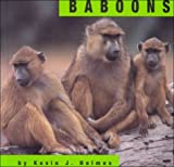 Baboons, Kevin J. Holmes, 0736804943