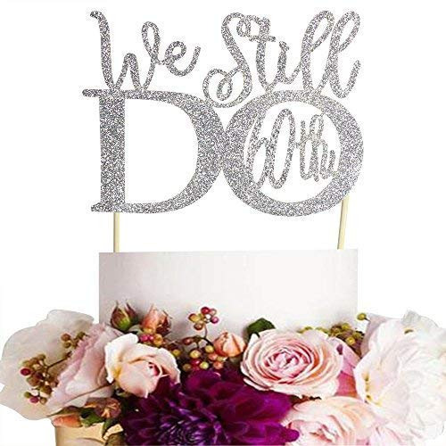 (GrantParty Glitter Silver 60th Anniversary Cake Topper We Still Do 60th Vow Renewal Wedding Anniversary Cake Topper)
