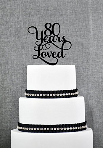 Zenobia Eugen 80 Years Loved Birthday Cake Topper Elegant 80th Anniversary