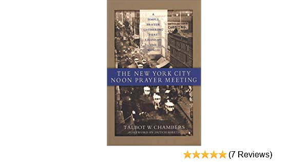 Mighty prevailing prayer wesley duewel ebook best deal gallery the new york city noon prayer meeting talbot w chambers dutch the new york city noon fandeluxe Images