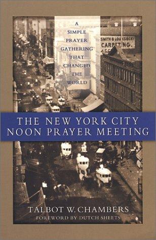 The New York City Noon Prayer Meeting