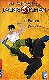 img - for Les Aventures de Jackie Chan, tome 4 : Pas vu, pas pris book / textbook / text book