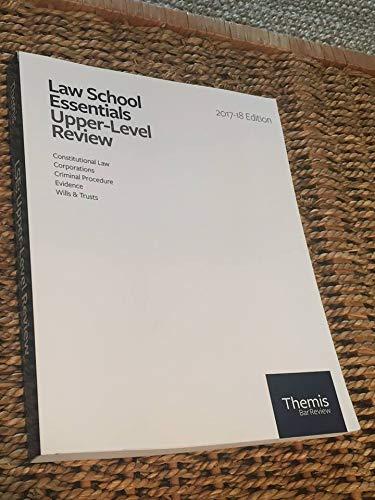 Law School Essentials Upper-Level Review - 2017-28