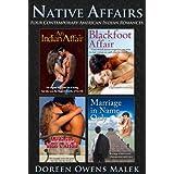 Native Affairs (Four Contemporary American Indian Romances)