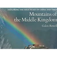 Mountains of the Middle Kingdom: Exploring the High