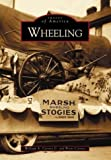 img - for Wheeling (WV) (Images of America) book / textbook / text book
