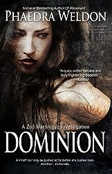 Dominion: A Zoë Martinique Investigation (The Zoë Martinique Investigation Series Book 6) (English Edition)