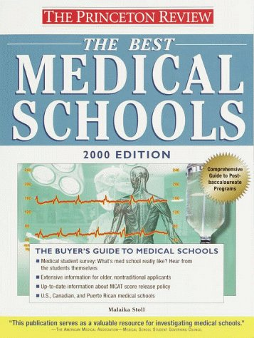 Princeton Review: Best Medical Schools, 2000 Edition