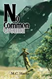 No Common Ground, M. Hawke, 0595662005