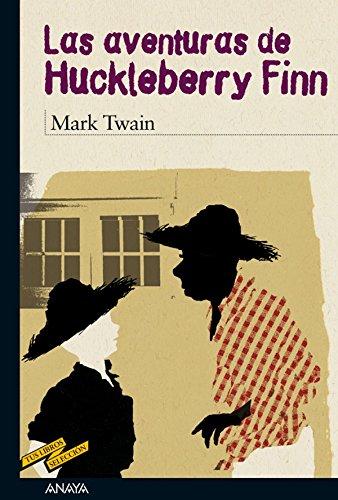 Las aventuras de Huckleberry Finn (Clásicos - Tus Libros-Selección) (Spanish Edition