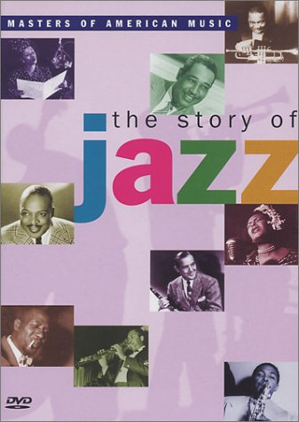The Story of Jazz (Masters of American Music) by Bmg Special Product