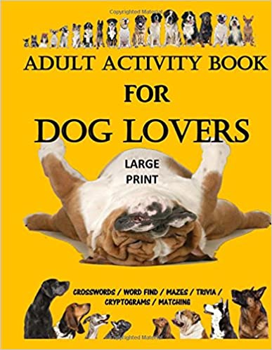 Amazon com: Adult Activity Book for Dog Lovers: Dog Activity Book