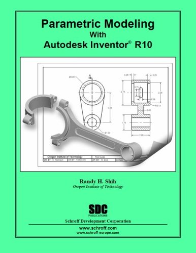 Parametric Modeling with Inventor 10