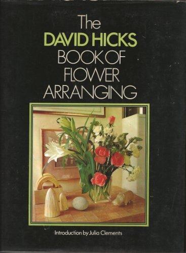 The David Hicks Book of flower arranging