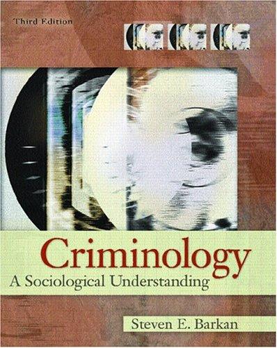 Criminology: A Sociological Understanding (3rd Edition)