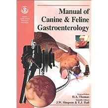 Manual of Canine & Feline Gastroenterology