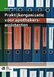 Praktijkorganisatie Voor Apothekersassistenten, Huizinga-Arp, C.R.C., 9031398519