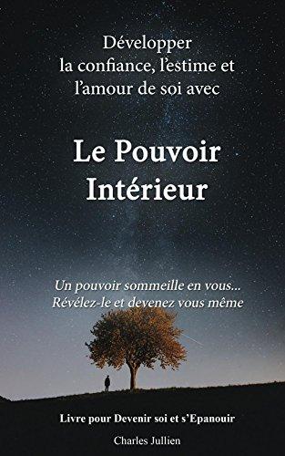 Amazon Com Le Pouvoir Interieur Developper La Confiance