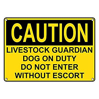 Weatherproof Plastic OSHA Caution Livestock Guardian Dog On Duty Do Not Enter Sign with English Text