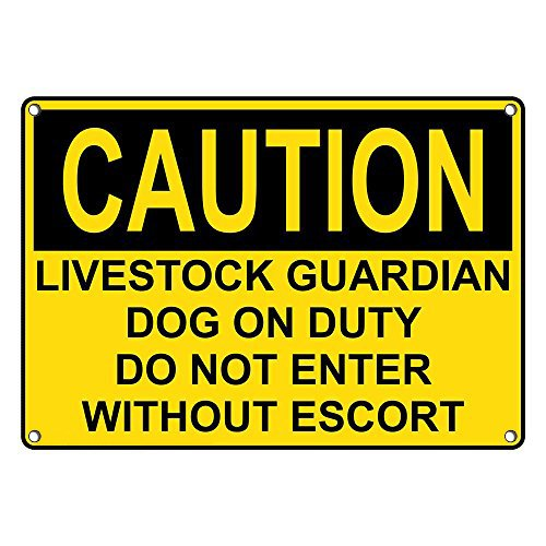 Parking Sign Dog - Weatherproof Plastic OSHA Caution Livestock Guardian Dog On Duty Do Not Enter Sign with English Text