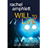 Will to Live (The Detective Kay Hunter series) (Detective Kay Hunter crime thriller series Book 2)