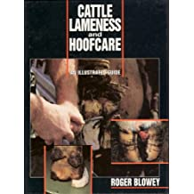 Cattle Lameness and Hoofcare: An Illustrated Guide