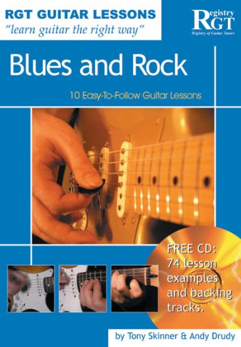 Guitar Lessons Blues and Rock: 10 Easy-to-follow Guitar Lessons (Rgt Guitar Lessons) ebook