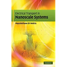 Electrical Transport in Nanoscale Systems
