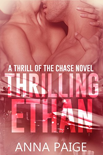 Thrilling Ethan (Thrill of the Chase Book 2) (Guitar Pick Kiss)