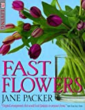 Fast Flower Arranging, Jane Packer, 0789461447