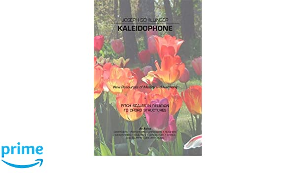 Kaleidophone: New Resources of Melody and Harmony: Pitch Scales in ...