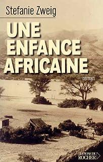 Une enfance africaine, Zweig, Stéfanie