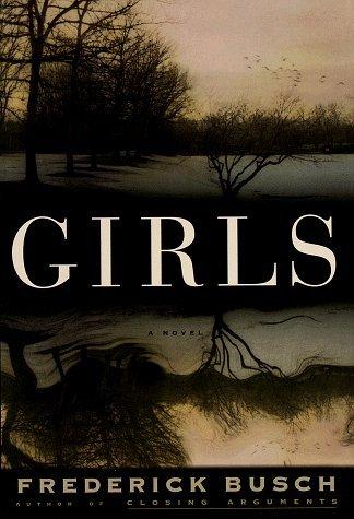 girls-a-novel-by-frederick-busch-1997-03-04