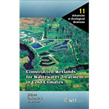 Constructed Wetlands for Wastewater Treatment in Cold Climates