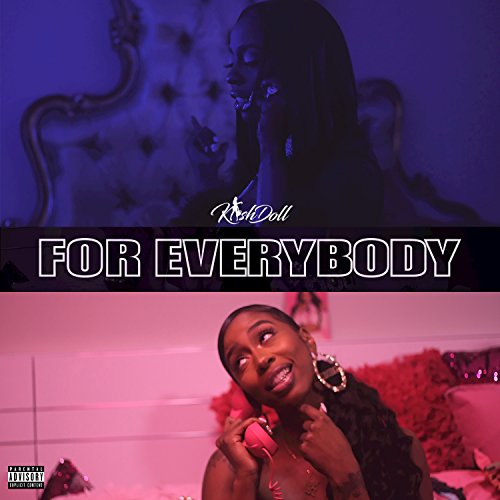 For Everybody [Explicit]