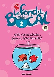 Le Fond du Bocal - Tome 2 par Poupon