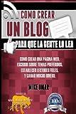 Como Crear un Blog para Que la Gente lo Lea, Mike Omar, 1484153065