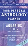 Your Personal Astrology Planner Aquarius, Rick Levine and Jeff Jawer, 1402741634