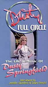 Full Circle--The Life & Music of Dusty Springfield [VHS]