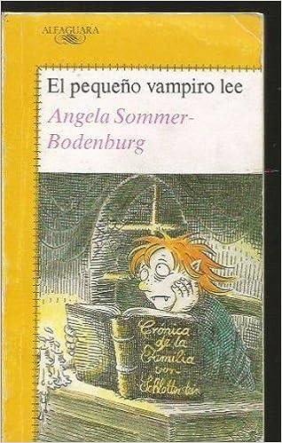 Pequeño vampiro lee, el (Alfaguara Juvenil): Amazon.es: Angela Sommer Bodenburg: Libros