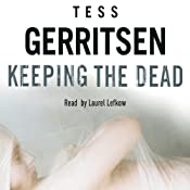 Keeping the Dead: Rizzoli & Isles 7 | Tess Gerritsen