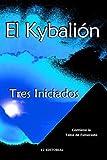 El Kybalion, Tres Iniciados, 150059444X