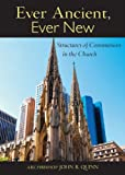 Ever Ancient, Ever New, John R. Quinn, 0809148269