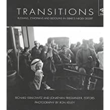 Transitions: Russians, Ethiopians and Bedouins in Israel's Negev Desert (Research in Migration and Ethnic Relations)