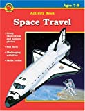 Space Travel, Carson-Dellosa Publishing Staff, 0769635806