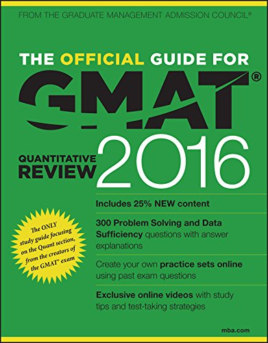 The Official Guide for GMAT Quantitative Review 2016 with Online Question Bank and Exclusive Video Pdf